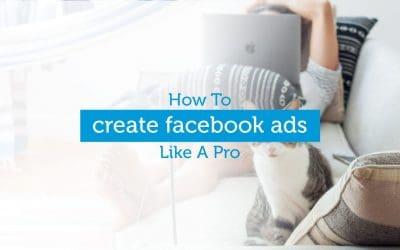 Social Media Marketing Basics: How To Create A Facebook Ad