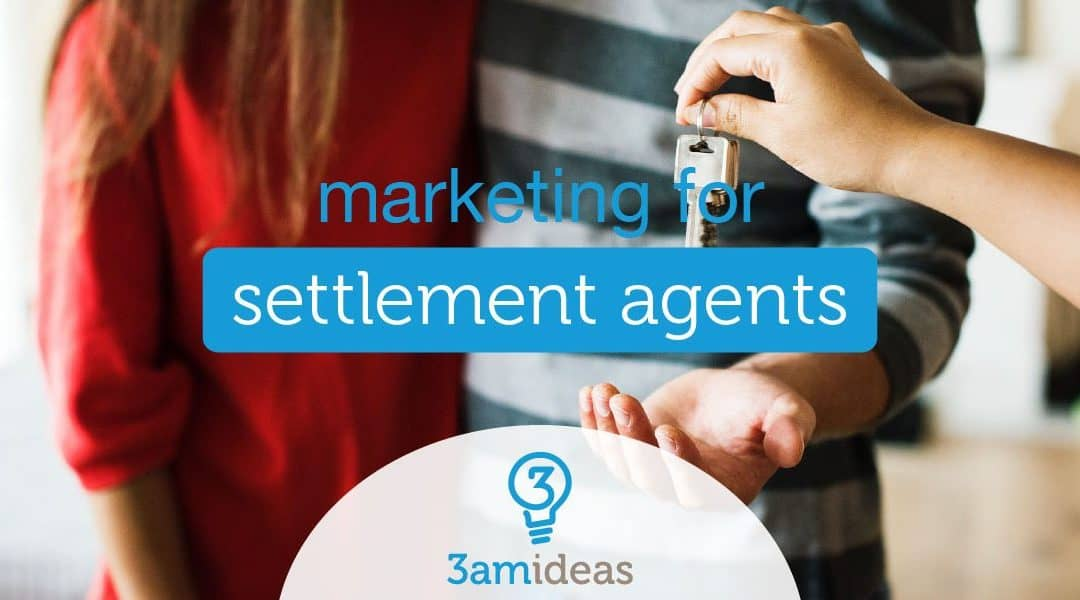 Marketing For Settlement Agents