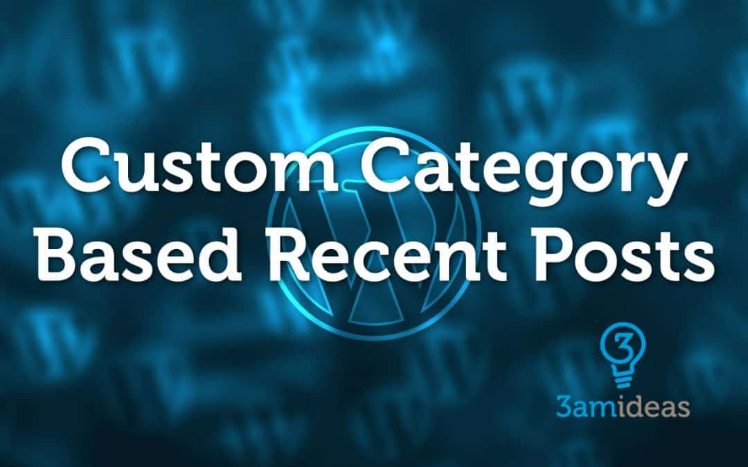 Create a Custom Category Based Recent Posts Sidebar in Genesis